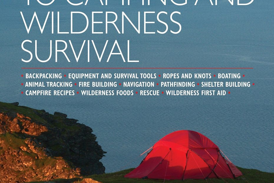 camping and wilderness survival know how