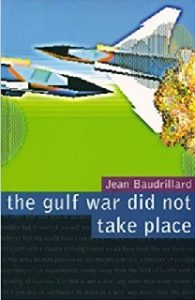 the gulf war did not take place, copper  nothing but, Baudrillard, digital reality, virtualization, media