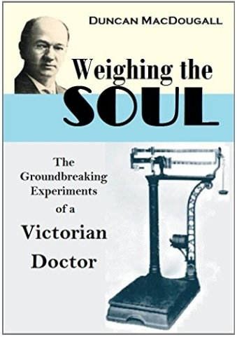 Weighing the soul, science and consciousness, angels and physical properties, Duncan MacDougall, logic, Russell, Wittgenstein
